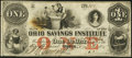 Obsoletes By State:Ohio, Tiffin, OH- Bank of the Ohio Savings Institute $1 Dec. 10, 1855 Very Fine.. ...