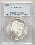 Morgan Dollars: , 1880-S $1 MS67 PCGS. PCGS Population: (2519/259). NGC Census: (3269/301). CDN: $485 Whsle. Bid for NGC/PCGS MS67. Mintage 8...