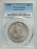 1832 50C Small Letters AU53 PCGS. PCGS Population: (316/1326). NGC Census: (161/1026). CDN: $290 Whsle. Bid for NGC/PCGS...