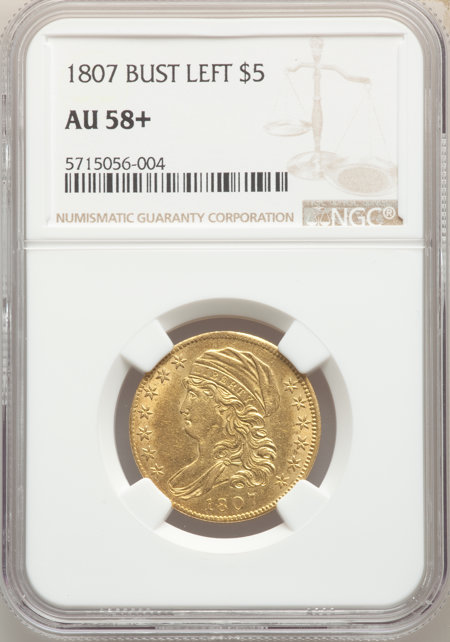 1807 $5 Bust Left, MS NGC Plus 58 NGC