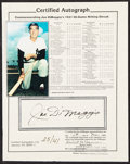 Autographs:Photos, Joe DiMaggio Signed Paper. In what would prove to...