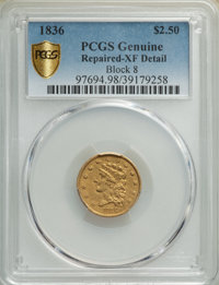 1836 $2 1/2 Block 8 -- Repaired -- PCGS Genuine. XF Details. Mintage 547,986....(PCGS# 97694)