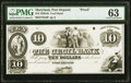 Port Deposit, MD- Cecil Bank $10 18__ G8 Shank 102.4.8P Proof PMG Choice Uncirculated 63