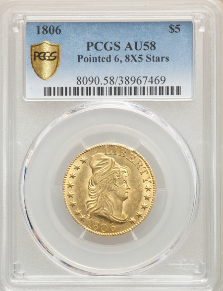 1806 $5 Pointed 6, 8x5 Stars PCGS Secure 58 PCGS