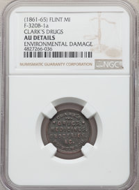 (1861-65) Flint, MI, Fuld-320B-1a Clark's Drugs -- Environmental Damage -- Details NGC. AU. This lot also includes: (186...