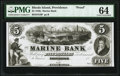 Obsoletes By State:Rhode Island, Providence, RI- Marine Bank $5 18__ G8 Durand 1538 Proof PMG Choice Uncirculated 64.. ...