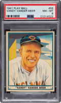 Baseball Cards:Singles (1940-1949), 1941 Play Ball Vandy Vander Meer #56 PSA NM-MT 8 - None Higher. ...