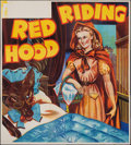 "Movie Posters:Miscellaneous, Pantomime Theatre - Red Riding Hood (Taylors Printers, c. 1930). Folded, Very Fine. British Theater Six Sheet (78.5 X 80""). ..."