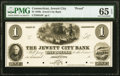 Obsoletes By State:Connecticut, Jewett City, CT- Jewett City Bank $1 18__ as G6 Proof PMG Gem Uncirculated 65 EPQ.. ...