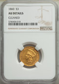 Three Dollar Gold Pieces: , 1860 $3 -- Cleaned -- NGC Details. AU. Mintage 7,036. ...