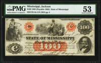 Jackson, MS- State of Mississippi $100 Jan. 8, 1862 Cr. 1Ab PMG About Uncirculated 53