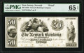 Obsoletes By State:New Jersey, Newark, NJ- Newark Banking and Insurance Co. $50 18__ G140 as Wait 1519 Proof PMG Gem Uncirculated 65 EPQ.. ...