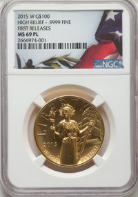 2015-W $100 High Relief One-Ounce Gold, First Strike, MS69 Prooflike NGC. NGC Census: (0/0). PCGS Population: (10/50). M...