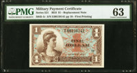 Series 521 $1 First Printing Replacement PMG Choice Uncirculated 63