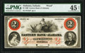Obsoletes By State:Alabama, Eufaula, AL- Eastern Bank of Alabama $2 Mar. 15, 1860 Proof PMG Choice Extremely Fine 45 Net, 4 POCs.. ...