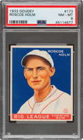Baseball Cards:Singles (1930-1939), 1933 Goudey Roscoe Holm #173 PSA NM-MT 8 - Only Two Higher....