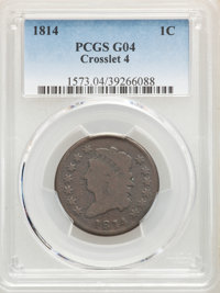 1814 1C Crosslet 4 Good 4 PCGS. PCGS Population: (24/420). NGC Census: (8/154). CDN: $100 Whsle. Bid for NGC/PCGS Good 4...