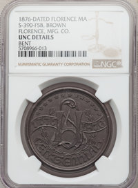 1876 Florence Manufacturing Company Token, S-390-F5B, -- Bent -- NGC Details. Unc. Brown