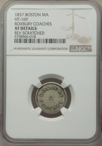 1837 Roxbury Coaches Token, Boston, Massachusetts, HT-169, -- Reverse Scratched -- NGC Details. XF