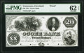 Cleveland, TN- Ocoee Bank $20 July 1, 1854 Proof PMG Uncirculated 62 EPQ, 4 POCs