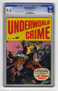 Golden Age (1938-1955):Miscellaneous, Underworld Crime #1 Crowley pedigree (Fawcett, 1952) CGC NM 9.4 Off-white to white pages. This copy's cover colors are amazi...