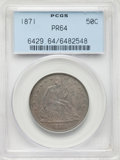 Proof Seated Half Dollars, 1871 50C PR64 PCGS. Old green label holder. PCGS Population: (37/20). NGC Census: (29/31). CDN: $1,300 Whsle. Bid for NGC/P...