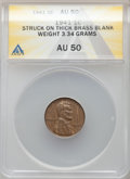 1941 1C Lincoln Cent -- Struck on Thick Brass Blank -- AU50 ANACS. 3.34 Grams