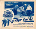 """Movie Posters:Comedy, The Three Stooges in Booby Dupes (Columbia, 1945). Very Fine-. Title Lobby Card (11"""" X 14"""").. ..."""