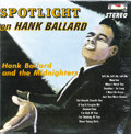 "Music Memorabilia:Recordings, Hank Ballard ""Spotlight On Hank Ballard"" LP King 740 Stereo(1961)...."
