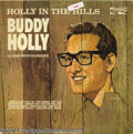 "Music Memorabilia:Recordings, Buddy Holly ""Holly In The Hills"" Promo LP Coral 57463 Mono(1965)...."