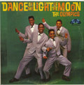 """Music Memorabilia:Recordings, The Olympics - """"Dance By the Light of the Moon: LP Arvee A424 Mono(1961)...."""