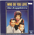 "Music Memorabilia:Recordings, Sapphires ""Who Do You Love"" Promo LP Swan 513 Mono (1964)...."