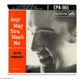 "Music Memorabilia:Recordings, Elvis Presley - ""Any Way You Want Me"" EP 45 RCA EPA-965 Mono...."