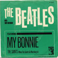 "Music Memorabilia:Recordings, Beatles with Tony Sheridan ""My Bonnie""/""The Saints"" 45 MGM 13213Mono (1964)...."