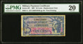 Military Payment Certificates:Series 591, Series 591 10¢ Replacement PMG Very Fine 20.. ...