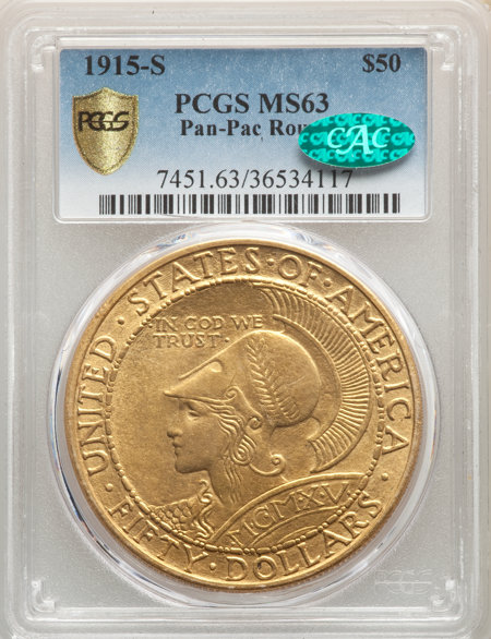 1915-S $50 ROUND CAC PCGS Secure 63 PCGS