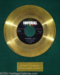 "Music Memorabilia:Awards, Fats Domino ""Blueberry Hill"" Imperial Gold Record (1958)...."
