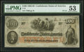 """Confederate Notes:1862 Issues, """"J Whatman 1862"""" Watermark T41 $100 1862 PF-18 Cr. 322 PMG About Uncirculated 53.. ..."""