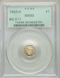 1855/4 $1 Liberty Octagonal 1 Dollar, BG-511, High R.4, MS60 PCGS. PCGS Population: (4/39). NGC Census: (1/17). ...(PCGS...