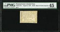 Colonial Notes:Pennsylvania, Pennsylvania August 6, 1789 $1/90 PMG Choice Extremely Fine 45.. ...