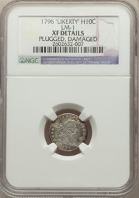 1796 H10C LIKERTY, V-1, LM-1, R.3, -- Damaged, Plugged -- NGC Details. XF. Mintage 10,230....(PCGS# 38596)