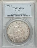 Trade Dollars: , 1878-S T$1 MS64 PCGS. PCGS Population: (114/38). NGC Census: (65/34). CDN: $1,800 Whsle. Bid for NGC/PCGS MS64. Mintage 4,1...