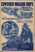 """Movie Posters:Western, Covered Wagon Days (Republic, R-1948). Folded, Fine. One Sheet (27"""" X 41"""") & Half Sheet (22"""" X 28""""). Western.. ... (Total: 2 Items)"""
