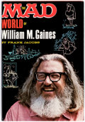 Books:Hardcover, The Mad World of William M. Gaines by Frank Jacobs File Copy (Lyle Stuart, 1972)....