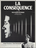 "Movie Posters:Foreign, The Consequence (SND, 1977). Folded, Very Fine. French Moyenne (23.75"" X 31.25""). Foreign.. ..."
