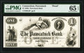 Obsoletes By State:Connecticut, Pawcatuck, CT- Pawcatuck Bank $1 18__ G2 Proof PMG Gem Uncirculated 65 EPQ.. ...