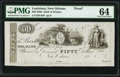 Obsoletes By State:Louisiana, New Orleans, LA- Bank of Orleans $50 18__ G44 Proof PMG Choice Uncirculated 64.. ...
