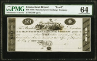 Bristol, CT- Manufacturers' Exchange Company $10 18__ as G10 Proof PMG Choice Uncirculated 64