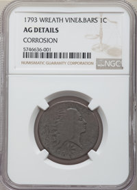 1793 1C Wreath, Vine and Bars Edge -- Corrosion -- NGC Details. AG. Mintage 63,353. ...(PCGS# 1347)