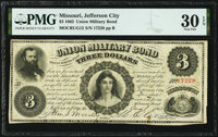 Jefferson City, MO- Union Military Bond $3 Aug. 1, 1863 Cr. UG12 PMG Very Fine 30 EPQ